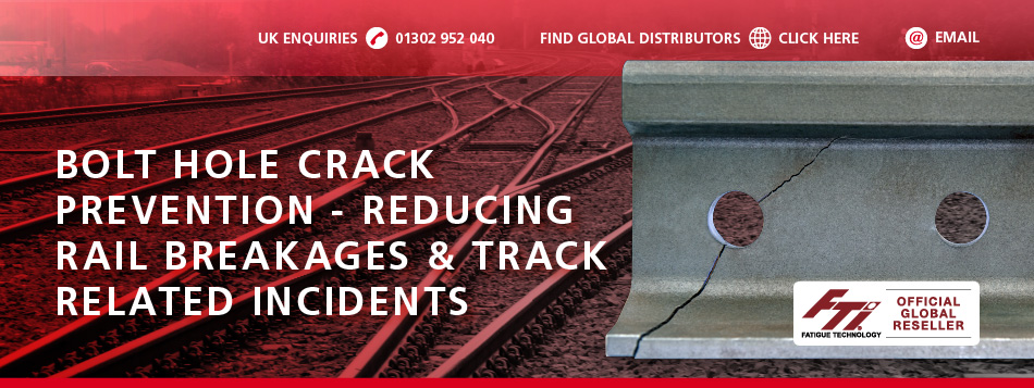 Bolt Hole Crack Prevention (CBX) System - Reducing rail breakages and track related incidents